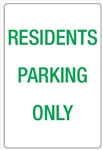 Residents Parking Only - Traffic & Parking Sign