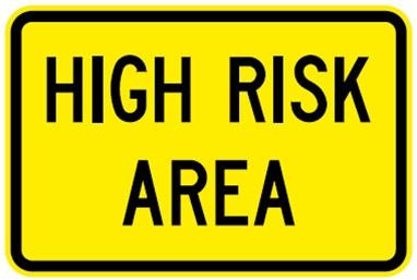 W5 V109 High Risk Area Sign