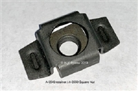 A-3549 CAPTIVE NUT RETAINER & A-3550 SQUARE NUT