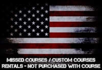 Missed Courses / Custom Course / Rentals