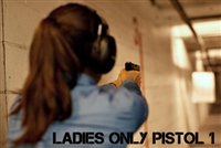 Ladies Only Pistol 1 (New - Beginner)