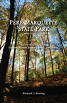 Pere Marquette State Park: An Unofficial Guide to History, Natural History, Trails, and Drives