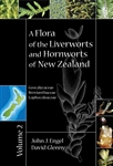 A Flora of the Liverworts and Hornworts of New Zealand, Volume 2 (MSB 134)