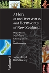 A Flora of the Liverworts and Hornworts of New Zealand, Volume 3 (MSB 135)