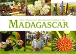 "The Missouri Botanical Garden in Madagascar: Celebrating 25 Years of Exploration, Discovery, and Conservation on the ""Eighth Continent"""