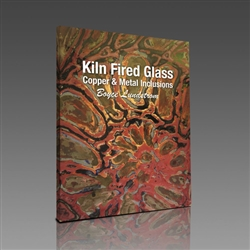 Kiln-Fired Glass: Copper & Metal Inclusions