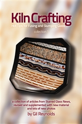 Kiln Crafting: Hot Tips for Fusing and Slumping