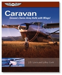 Caravan, Cessna's Swiss Army Knife with Wings
