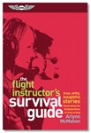 Flight Instructor's Survival Guide