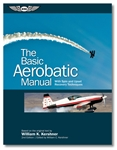 The Basic Aerobatic Manual by Bill Kershner