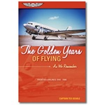 Golden Years of Flying: As We Remember