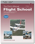 The Pilot's Manual: Flight Training