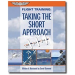 Flight Training, Taking the Short Approach