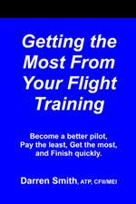 B-DRN-320, Get The Most From Flight Training- Smith