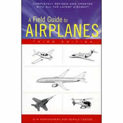 A Field Guide to Airplanes (3rd Edition)