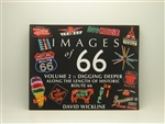 Images of 66 Volume 2: Digging Deeper Along the Length of Historic Route 66 by David Wickline