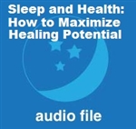 Sleep and Health: Maximizing Your Healing Potential