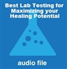 Best Lab Tests for Maximizing Your Healing Potential