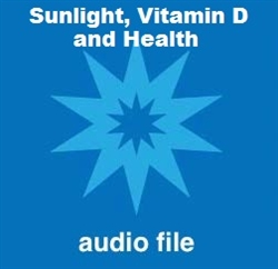Sunlight, Vitamin D, and Health