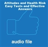 Attitudes and Health: Easy Tests and Effective Answers