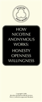 HOW Nicotine Anonymous Works:  Honesty, Openness, WIllingness
