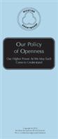 Our Policy of Openness: Our Higher Power As We Each May Come to Understand