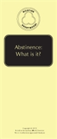 Abstinence:  What is it?