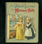 An Object Lesson for Nursery Folk - Dolls on Cover 1885