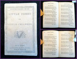 Little Poems for Little Children, Second Series, No. 12. Kiggins & Kellogg.New York.[1856]