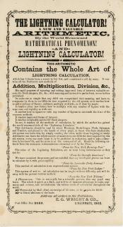 The Lightning Calculator! A New and Valuable Arithmetic, by the World Renowned Mathematical Phenomenon! and Lightning Calculator!. E. G. Wright & Co..Cincinnati, OH.1872 (patent)