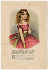 Valentine Greeting  from Pretty Young Girl reminiscent of a Paper Doll No.1. [McLoughlin Bros.].New York, NY.1870s