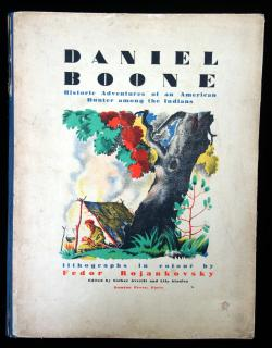 Daniel Boone: Historic Adventures of an American Hunter among the IndiansDomino PressFrance1931