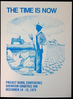 The Time is Now, Project Rural Conference. NAACP.Raleigh, NC.December 14-15, 1979
