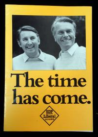 SDP Liberal Alliance The Time has Come, A British Political Booklet - SPD - Liberal Alliance. Hebden Royd Publications.West Yokeshire, UK.1987