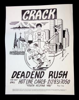 Norberto Sanchez Crack, Deadend Rush, A Poster Promoting a Hotline for Youth Substance Abuse. NY State Division of Substance Abuse Services.New York.1989