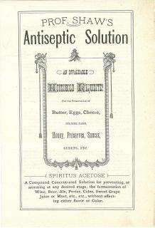 Pamphlet - Prof. Shaw's Antiseptic Solution – An Invaluable Household Requisite! For the Preservation of Butter, Eggs, Cheese, Jellies, James, Honey Preserves, Sauces, Syrups, etc.(Spiritus Acetose). Union Job Printing Co..Detroit.c1878