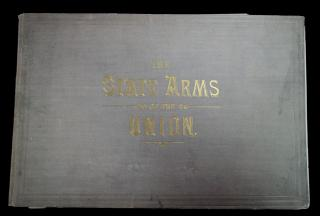 The State Arms of the Union: Engravings by L Prang