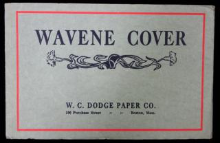 Wavene Cover .  . W. C. Dodge Paper Co . Boston, Mass.  . 1910s