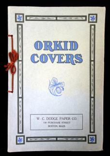 Orkid Covers .  . W. C. Dodge Paper Co . Boston, Mass . 1910s