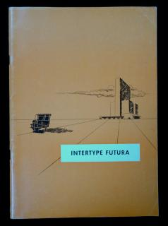 Intertype Futura .  . Intertype Corporation . New York . c1950s