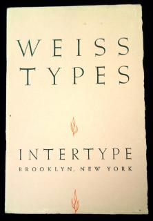 Weiss Types: Roman and Italian .  . Intertype Corporation . New York . c1950s