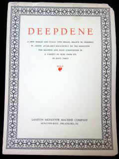 Deepdene: a new roman and italic type design, drawn by Frederic W. Goudy. .  . Lanton Monotype Machine Company . Philadelphia, PA. . c1930