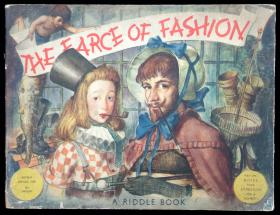 The Farce of Fashion.  James Riddell  and John Berry Riddle Book LTD London c. 1945