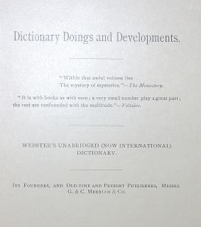 Dictionary Doings and Developments, Webster's Unabridged (Now International) Dictionary. Springfield, MA,Clark W. Bryan & Co. 1890 . ..