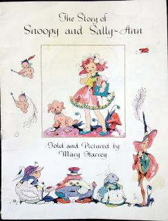 Mary Harvey The Story of Snoopy and Sally-Ann. cover pulled away from bottom staple, light discoloration and some staining, inscribed. c. 1957