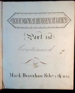 Mensuration – Part 1st Continued by Mark Brayshaw1845