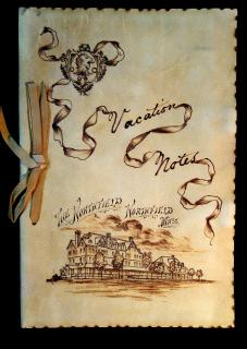 "Vacation Notes - Pyrography Decorated Suede Cover Depicting the exterior of ""The Northfield"", Northfield MA, July 3 - 12, 1898."