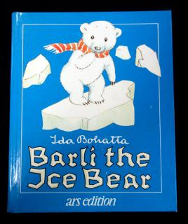 Ida Bohatta Barli the Ice Bear. ars Edition.New York.1981