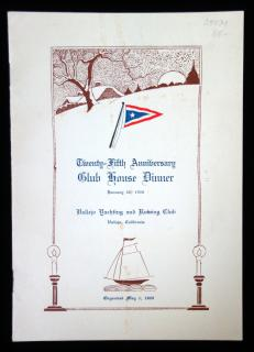 Twenty-Fifth Anniversary Club House Dinner menu, Vallejo Yachting and Rowing Club, 1926..