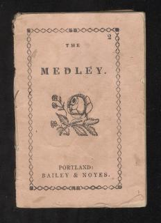 The Medley . Bailey & Noyes.Portland.1860